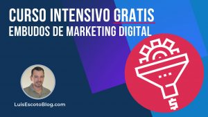 Curso Intensivo Gratis Embudos de Marketing Digital