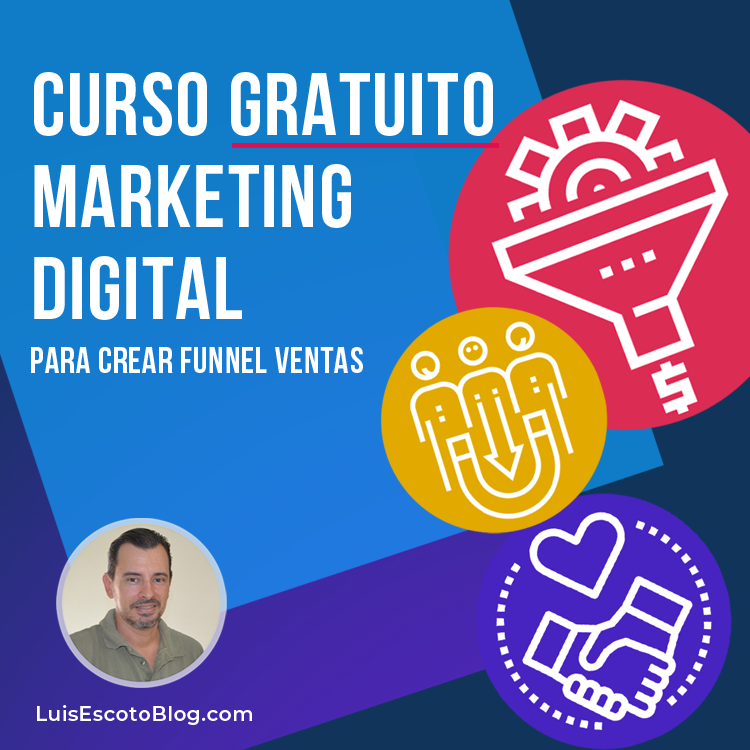 Curso Gratuito Marketing Digital para crear Funnel Ventas