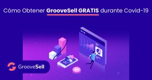 Como Obtener Groovesell Gratis Durante Covid-19