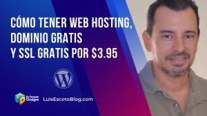 Cómo Tener Web Hosting, Dominio Gratis y SSL GRATIS por $3.95