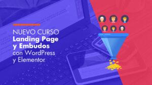 Como Crear Landing Page y Embudos Con WordPress y Elementor